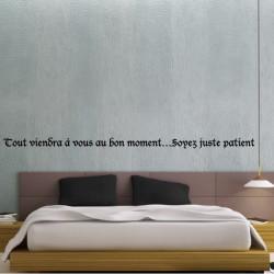 Texte : Tout viendra à vous au bon moment…Soyez juste patient