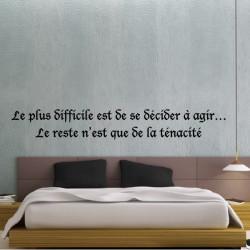 """Texte """"Le plus difficile est de se décider à agir…  Le reste n'est que de la ténacité"""""""