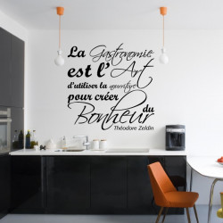 """Sticker Lettrage """" La Gastronomie est l'Art d'utiliser la nourriture..."""""""