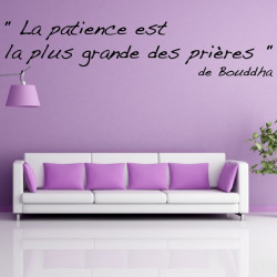 """Sticker Texte """"La patience est la plus grande des prières"""" de Bouddha"""