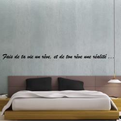 Sticker Texte : Fais de ta vie un rêve, et de ton rêve une réalité ...