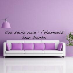 Sticker Texte : Une seule race : l'Humanité Jean jaurès