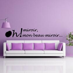 Texte : Oh! miroir, mon beau miroir