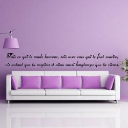 Citation : Fais ce qui te rend heureux, sois avec ceux qui te font sourire ... 2 lignes