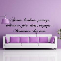 Sticker Texte Amour, bonheur, partage, tolérance, joie, rêves, voyages… Bienvenue chez nous