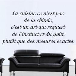 Texte La cuisine ce n'est pas de la chimie, c'est un art qui requiert de l'instinct et du goût...