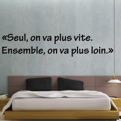 Sticker Texte : Seul, on va plus vite. Ensemble, on va plus loin.