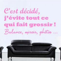 Sticker Texte : C'est décidé, j'évite tout ce qui fait grossir ! Balance, miroir, photos...