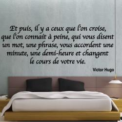 Sticker Texte : Et puis il y a ceux que l'on croise, que l'on connait à peine ...Victor Hugo