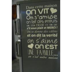 Sticker Texte : Dans cette maison on vit on s'amuse ...