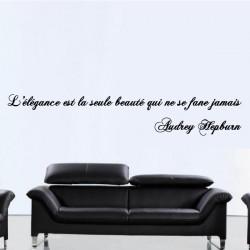 Sticker Texte : L'élégance est la seule beauté qui ne se fane jamais - Audrey Hepburn