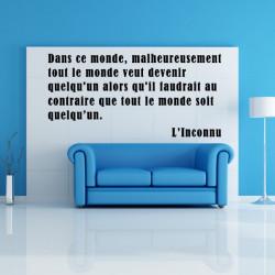 Sticker Texte Citation : Tout le monde veut devenir quelqu'un ...