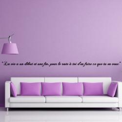 Sticker Texte Citation : La vie a un début et une fin, pour le reste à toi d'en faire ce que tu veux