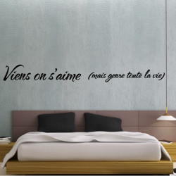 Sticker Citation : Viens on s'aimes (mais genre toute la vie)