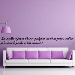 Sticker Citation : La meilleure façon d'aimer quelqu'un est de ne jamais oublier ...