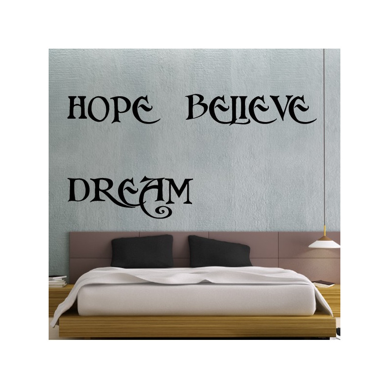 Citation : Hope Believe Dream