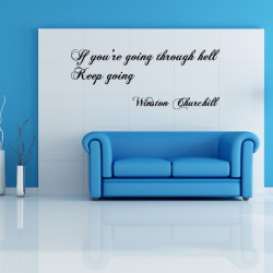 Sticker Texte Citation : If you're going through hell Keep going - Winston Churchill