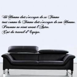 Sticker Texte - Un homme doit s'occuper de sa Femme...