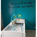 Sticker Texte Lettrage : Fais de ta vie un rêve, Et d'un rêve, une réalité…