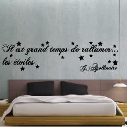 Sticker Texte : Il est grand temps de rallumer les étoiles - G Apollinaire - 2 lignes