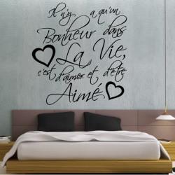 Sticker Texte : Il n'y a qu'un Bonheur dans La Vie, c'est d'aimer et d'être Aimé