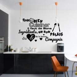 Sticker Cuisine : Pour bien cuisiner il faut de bons ingrédients, un bon palais, du coeur & de la bonne compagnie