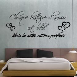Sticker Texte : Chaque histoire d'amour est belle, mais la nôtre est ma préférée