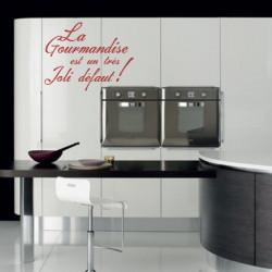 Sticker Cuisine - La Gourmandise est un très Joli défaut !