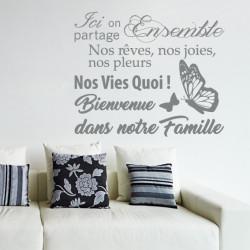 Texte - Ici on partage ensemble nos rêves nos joies nos pleurs ...Bienvenue dans notre famille
