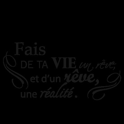 Sticker Texte : Fais de ta vie un rêve, et d'un rêve une réalité + Ornements